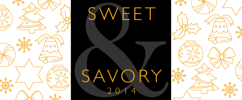 Sweet and Savory 2014